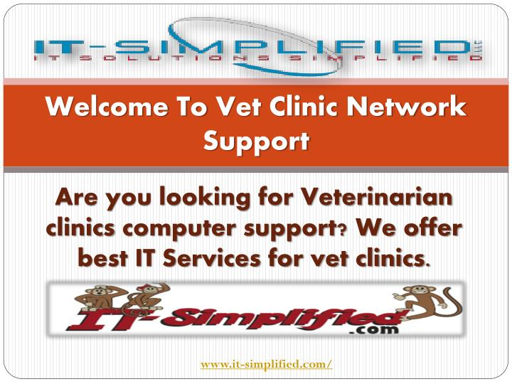 welcome to vet clinic network support n.