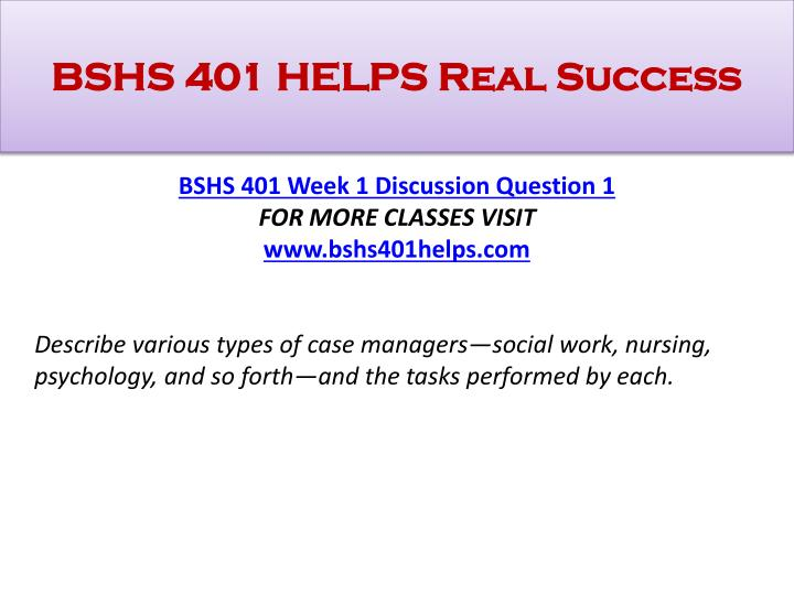 Bshs 401 helps real success1