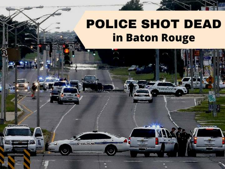 police shot dead in baton rouge n.