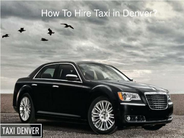 How To Hire Taxi in Denver?