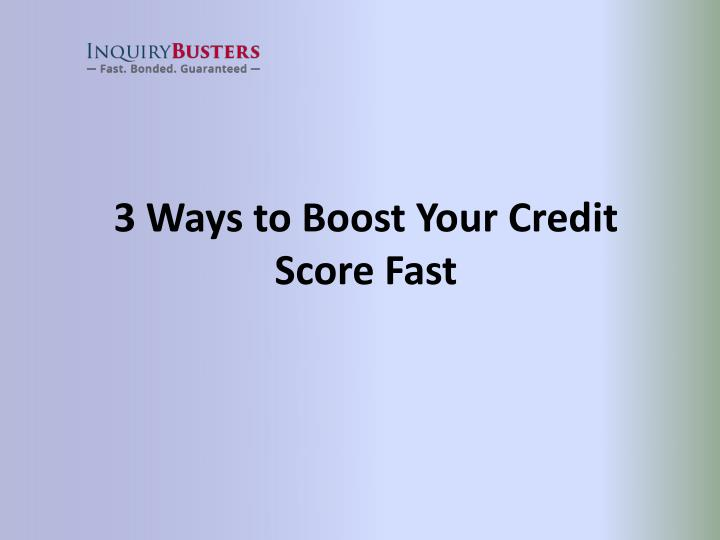 3 ways to boost your credit score fast
