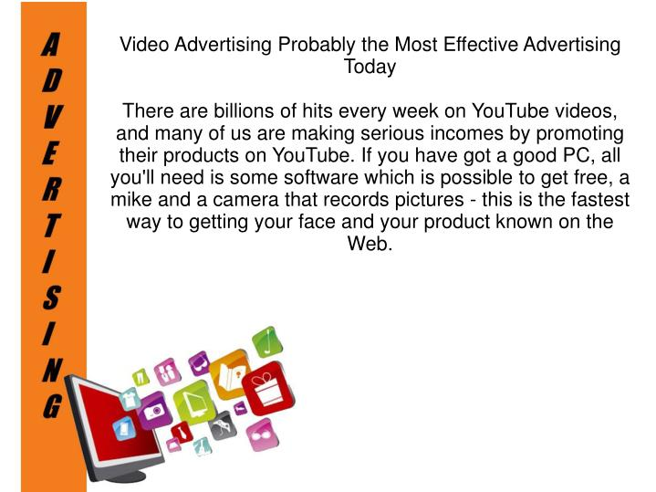 Video Advertising Probably the Most Effective Advertising Today