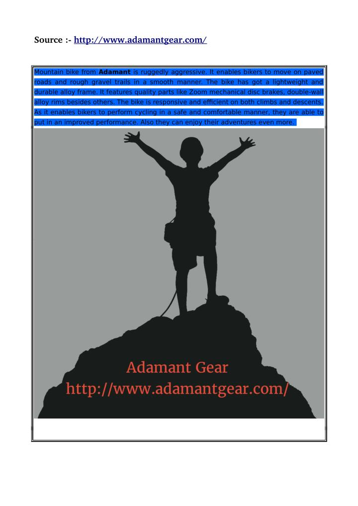 Source :­ http://www.adamantgear.com/