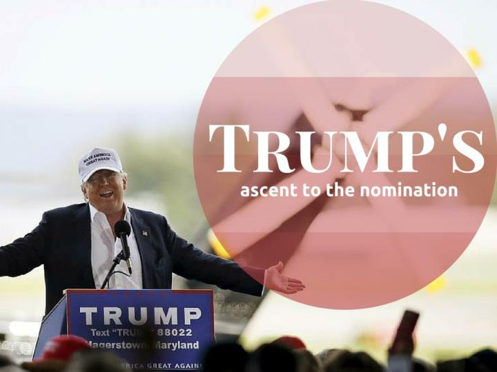 trump s ascending to the nomination n.