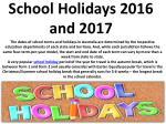 school holidays 2016 and 2017
