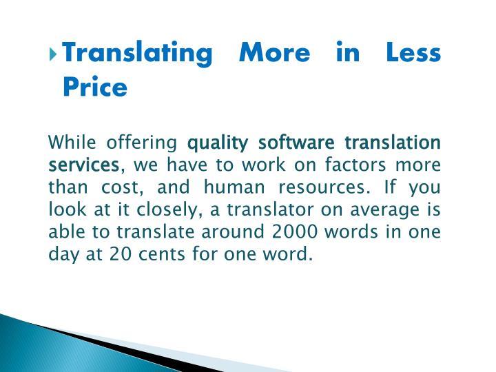 Translating More in