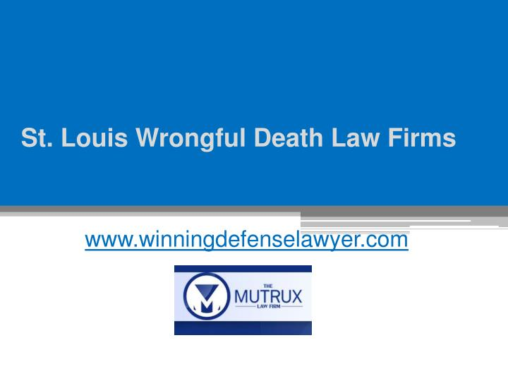 st louis wrongful death law firms n.