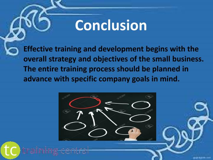 effectiveness on training and development H o falola et al:effectiveness of training and development on employees' 163 optimal performance toward the realization of their set goals and objectives [4.