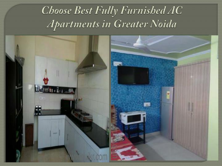 Choose Best Fully Furnished AC Apartments in Greater
