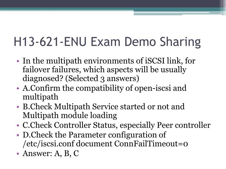 H13-621-ENU Exam Demo Sharing