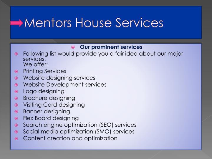 Mentors house services