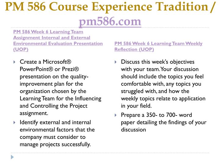 PM 586 Course Experience Tradition /