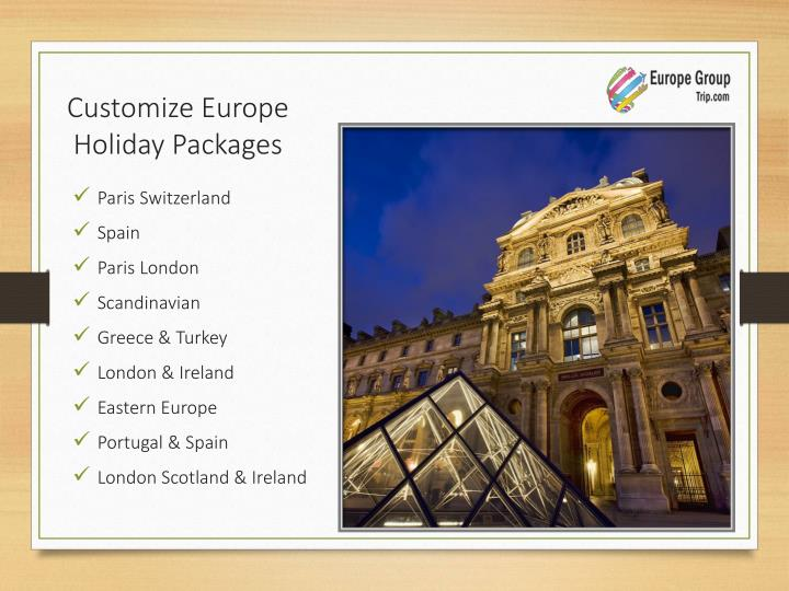 Customize Europe Holiday Packages