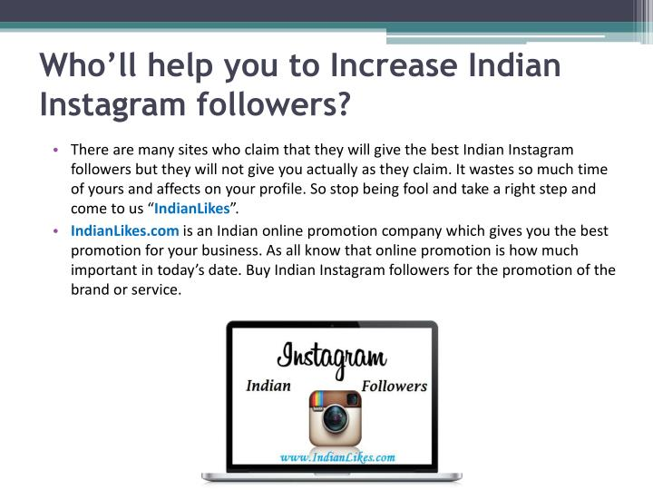 Who'll help you to Increase Indian Instagram followers?