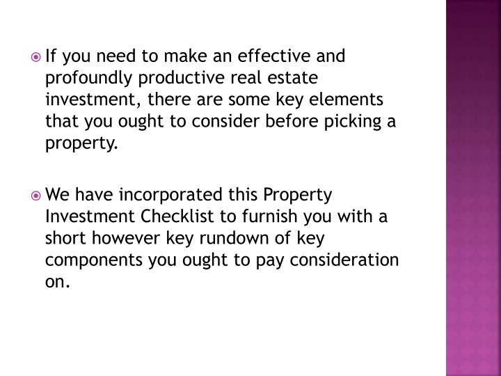 If you need to make an effective and profoundly productive real estate investment, there are some ke...