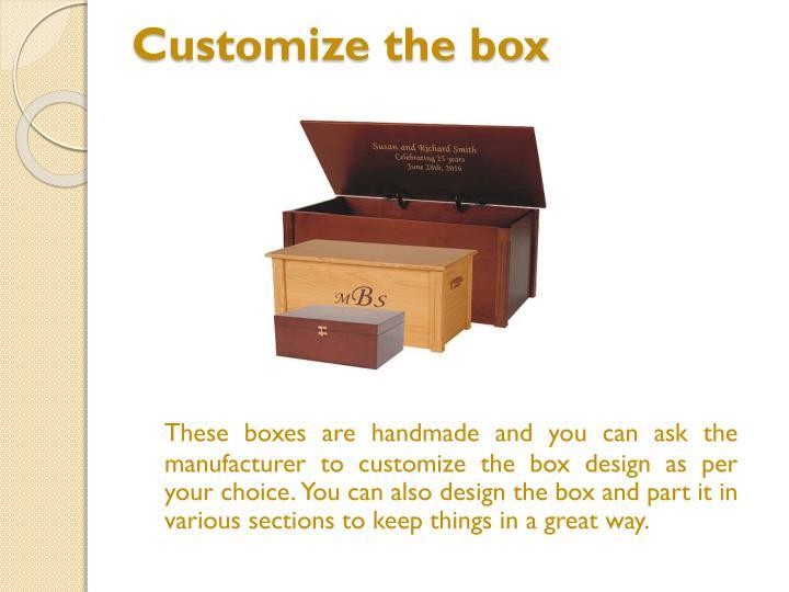 Customize the box