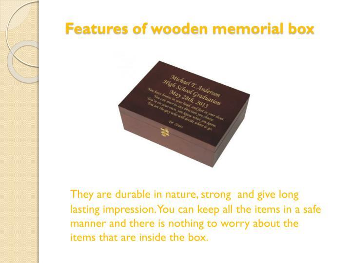 Features of wooden memorial box