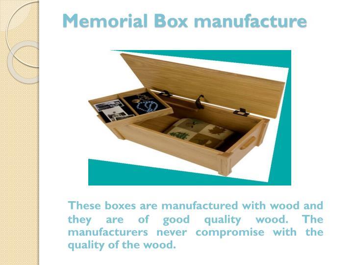Memorial Box manufacture