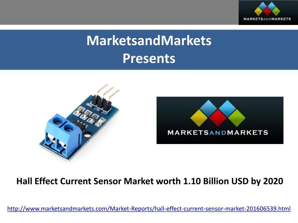Ppt Future Trends Of Hall Effect Current Sensor Market