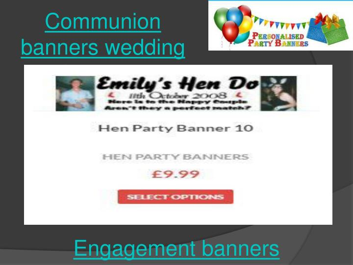 Communion banners wedding banners