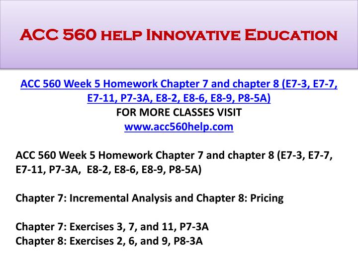 ACC 560 help Innovative Education