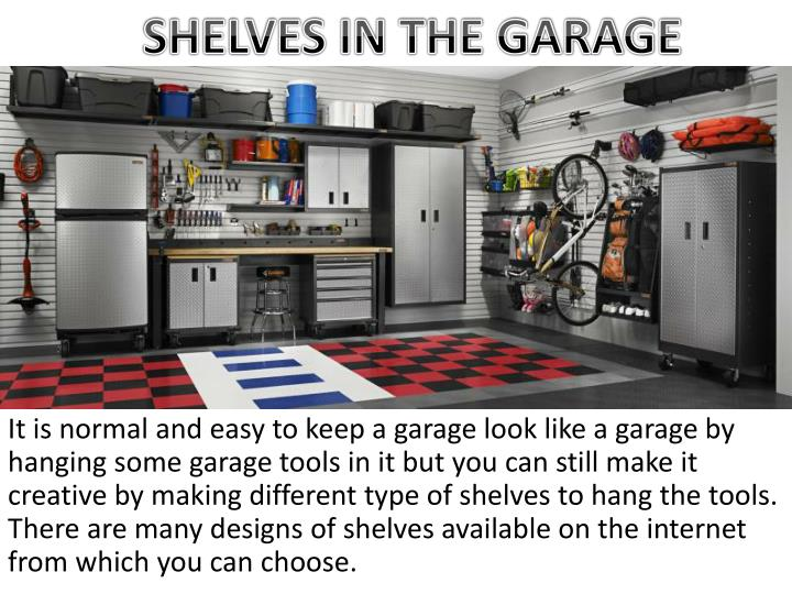 SHELVES IN THE GARAGE
