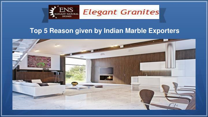 Top 5 Reason given by Indian Marble Exporters