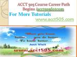 acct 505 course career path begins acct505 dotcom