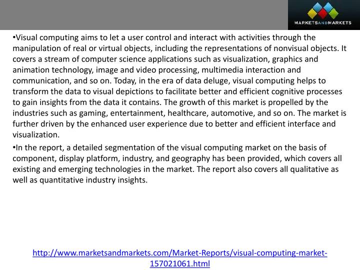 Visual computing aims to let a user control and interact with activities through the manipulation of...