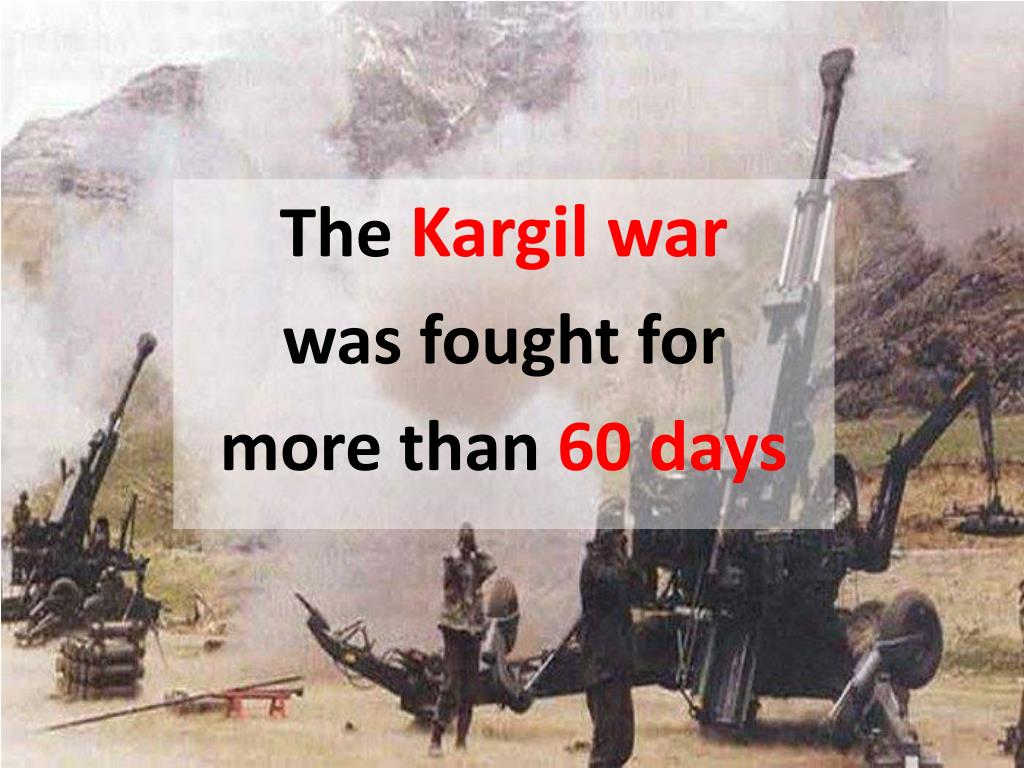 PPT - Kargil Vijay Diwas: Know How Our Heroes Got Victory