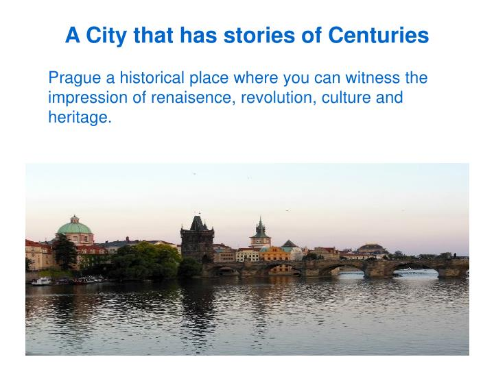 A City that has stories of Centuries