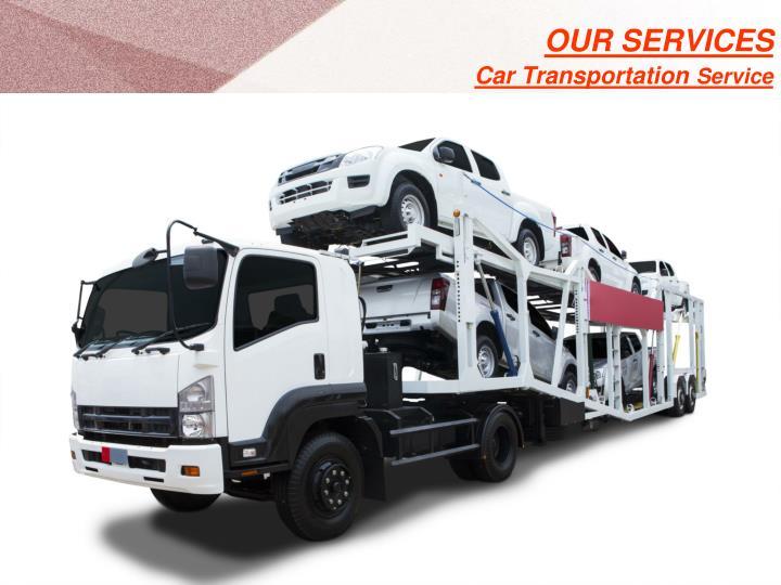 Our services car transportation service