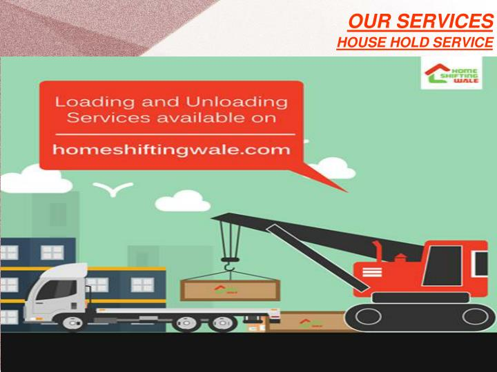 Our services house hold service