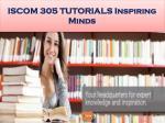 iscom 305 tutorials inspiring minds27