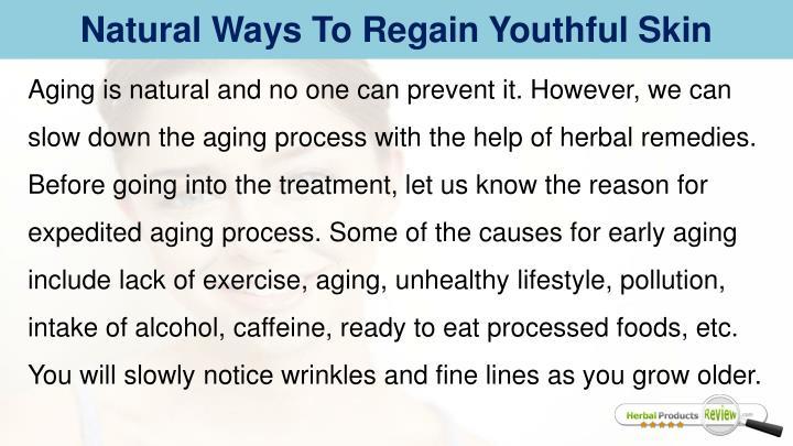 Natural Ways To Regain Youthful Skin