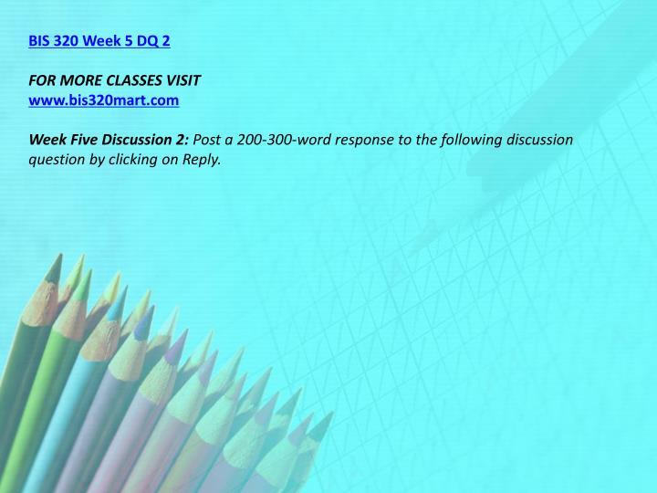 BIS 320 Week 5 DQ 2