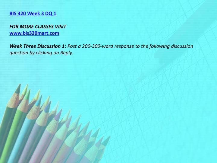 BIS 320 Week 3 DQ 1