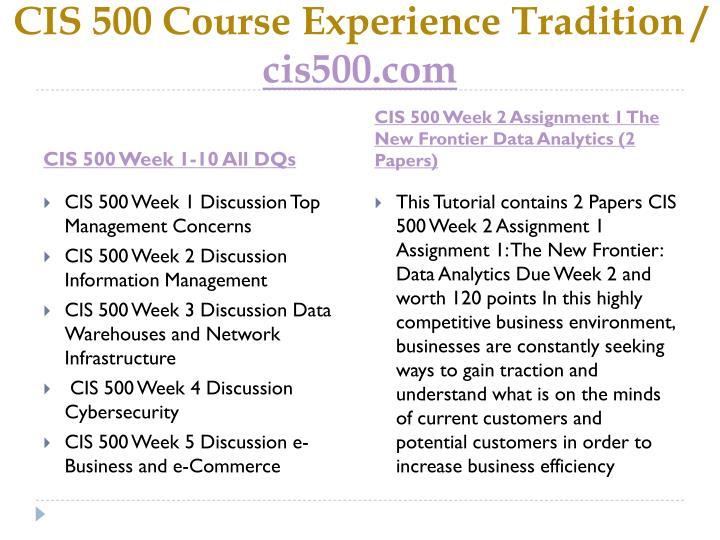 Cis 500 course experience tradition cis500 com2
