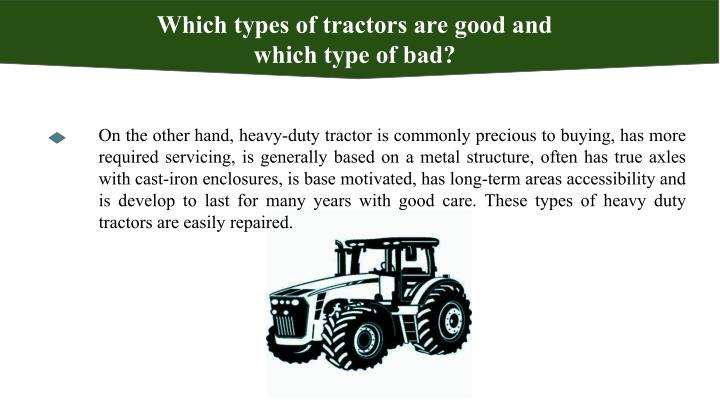 Which types of tractors are good and