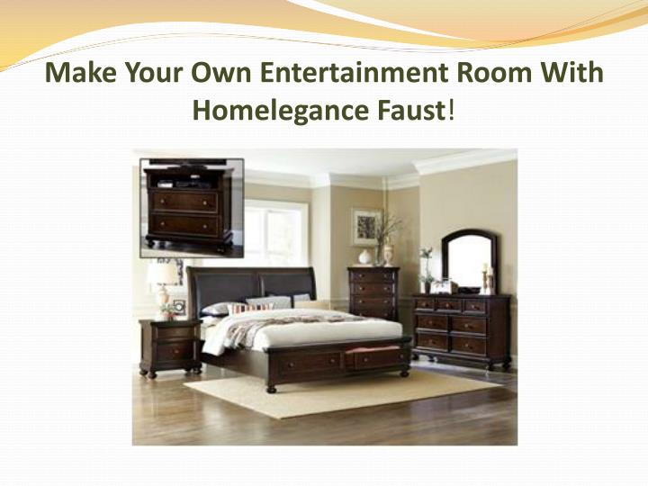make your own entertainment room with homelegance faust