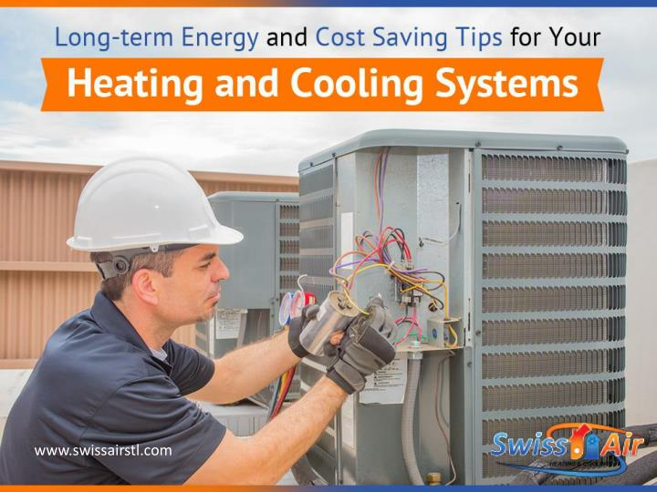 long term energy and cost saving tips for your heating and cooling systems n.