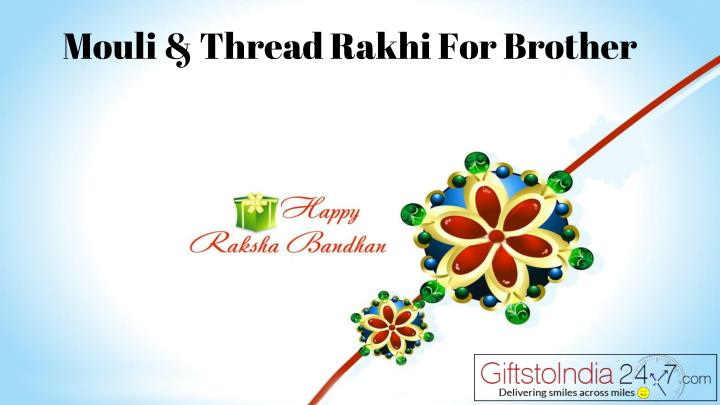 mouli thread rakhi for brother n.
