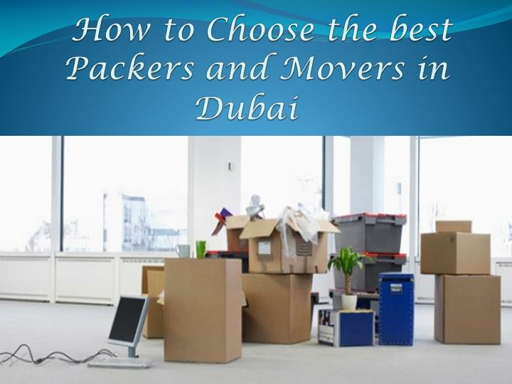 how to choose the best packers and movers in dubai n.