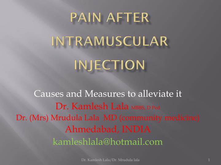 Pain after intramuscular injection