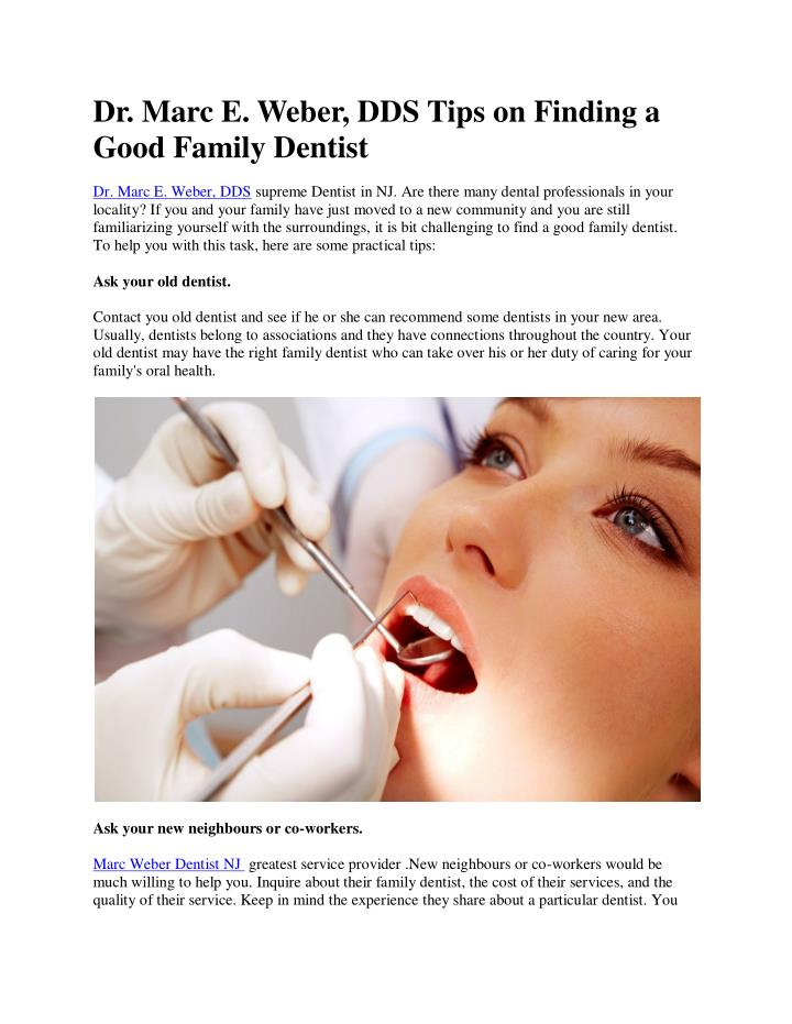 Dr. Marc E. Weber, DDS Tips on Finding a