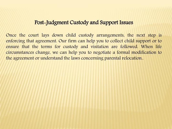 Post-Judgment Custody and Support