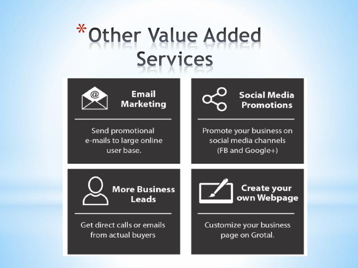 Other Value Added Services