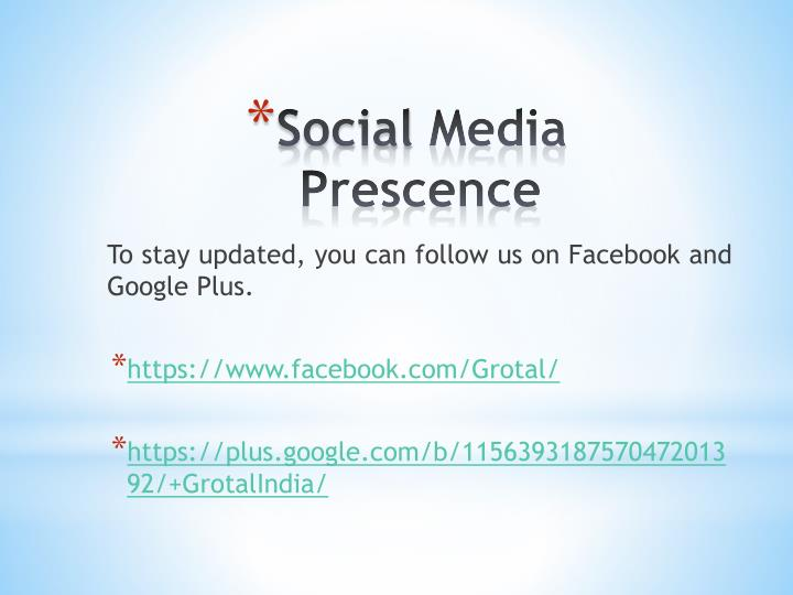 To stay updated, you can follow us on Facebook and Google Plus
