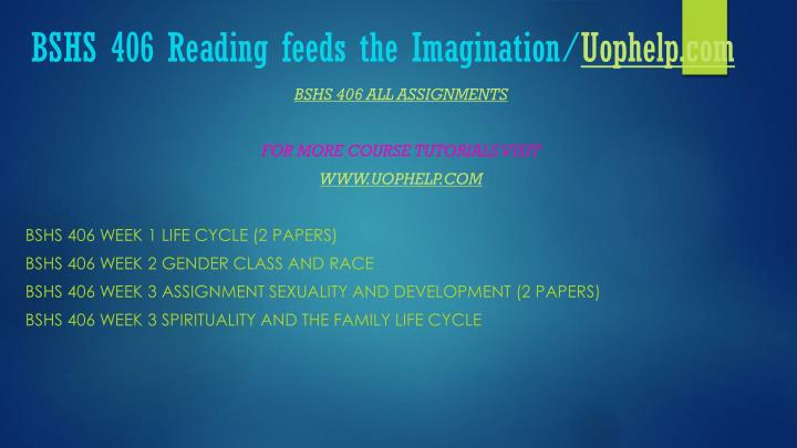 Bshs 406 reading feeds the imagination uophelp com1