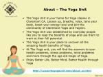 about the yoga unit